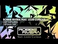 Robbie Rivera featuring Lizzie Curious - Departures
