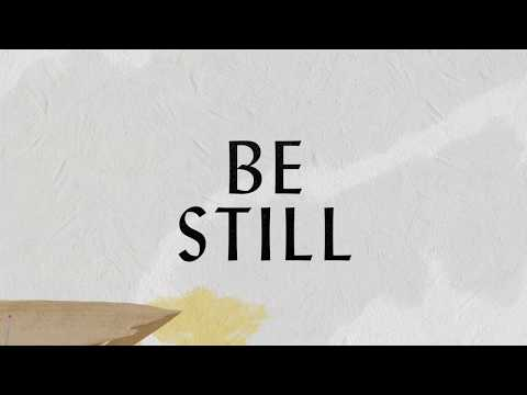 Be Still Lyric Video - Hillsong Worship