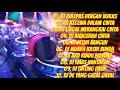 DJ DANGDUT TERPOPULER 2021  DJ JEDAG JEDUG  DJ KULEPAS DENGAN IKHLAS