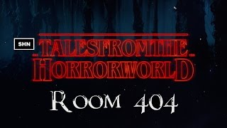 Tales From The Horror World #8 ROOM 404 SHN Horror Livestreaming Series