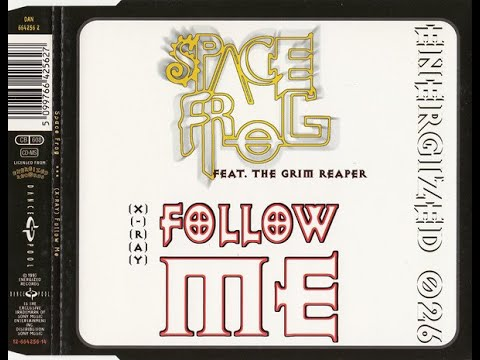 Space Frog - Follow Me ( Extended )