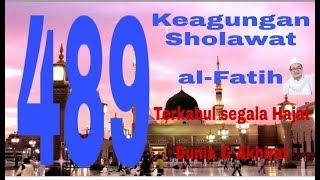 489 Sholawat Fatih Segala Hajat Terkabul