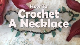 How to Make Jewelry: How To Crochet A Necklace