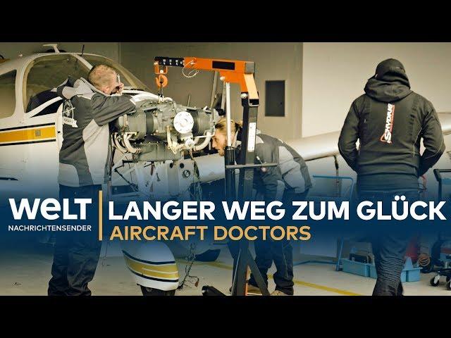 Aircraft Doctors - Der lange Weg zum Glück (Teil 3)
