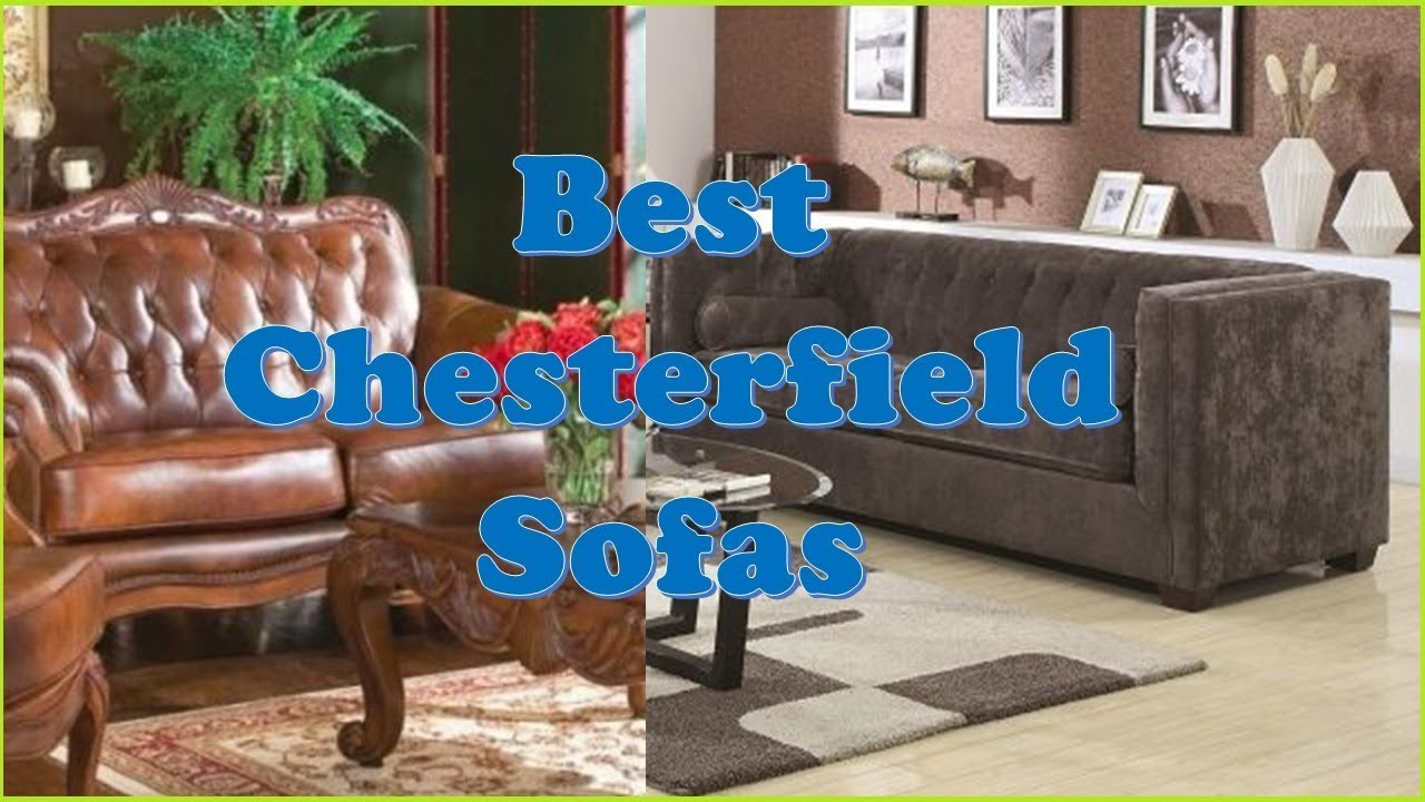 Top 10: Best Chesterfield Sofas 2019