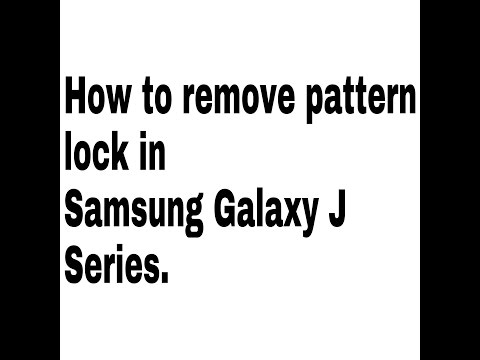 How To Remove Pattern Lock In Samsung Galaxy J1, J1ACE