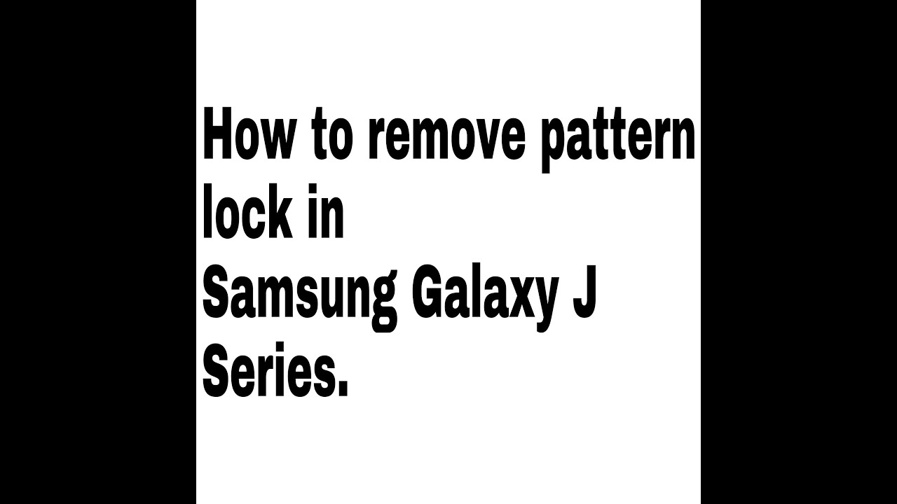 how to remove pattern lock in samsung galaxy j1  j1ace