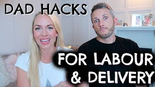TIPS FOR BIRTH PARTNERS  |  MEN IN LABOUR AND DELIVERY  |  DAD HACKS  |  EMILY NORRIS