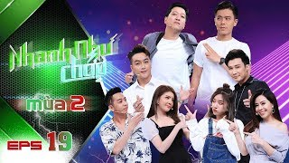 Nhanh Như Chớp | Mùa 2 - Tập 19: Trường Giang ngỡ ngàng với màn tái xuất cực gắt của TiTi HKT