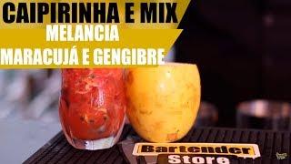 Bartender Store TV   Caipirinha de Melancia e Maracujá com Gengibre