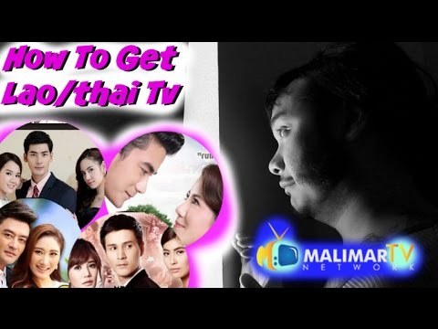 How to Get Lao/Thai Tv