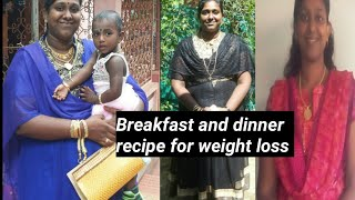 breakfast and dinner idea day 2/ weight loss tips