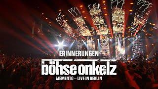Böhse Onkelz - Erinnerungen (Memento - Live in Berlin)