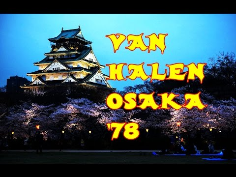 JAPANESE WEEK - Van Halen LIVE IN OSAKA, June 27, 1978 - HQ (2/4)