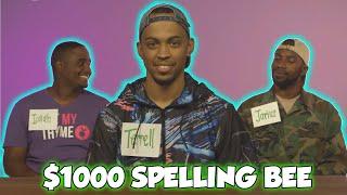 Spelling Bee CHALLENGE For $1,000 CASH | TERRELL & JARIUS