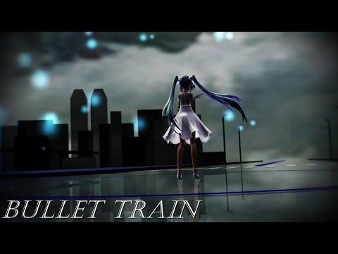 MMD Bullet train full version