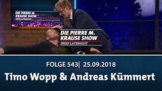 Pierre M. Krause Show vom 25.09.2018 mit Timo Wopp & Andreas Kümmert