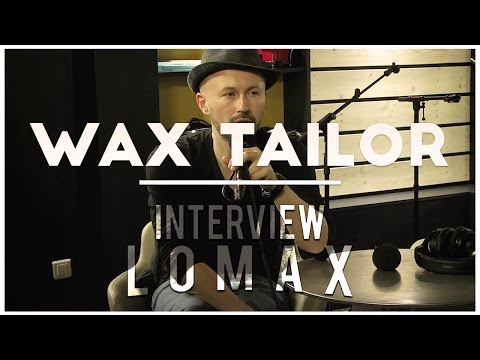 Wax Tailor - Interview Lomax