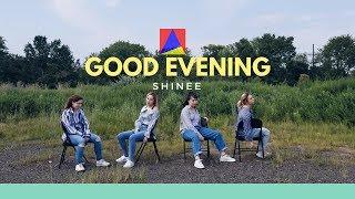Baixar [HARU] SHINee (샤이니) - GOOD EVENING (데리러 가) Dance Cover