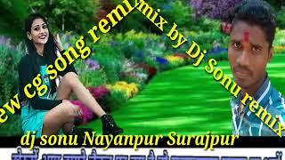 New cg song lahar fahar turi chamke 2019 dj Sonu remix