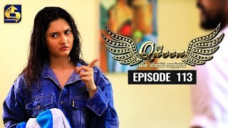 Queen Episode 113 || ''ක්වීන්'' ||  13th January 2020