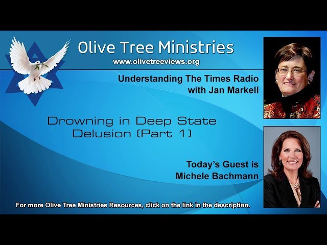 Drowning in Deep State Delusion (Part 1) – Michele Bachmann