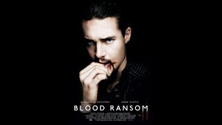 Blood Ransom Official Trailer