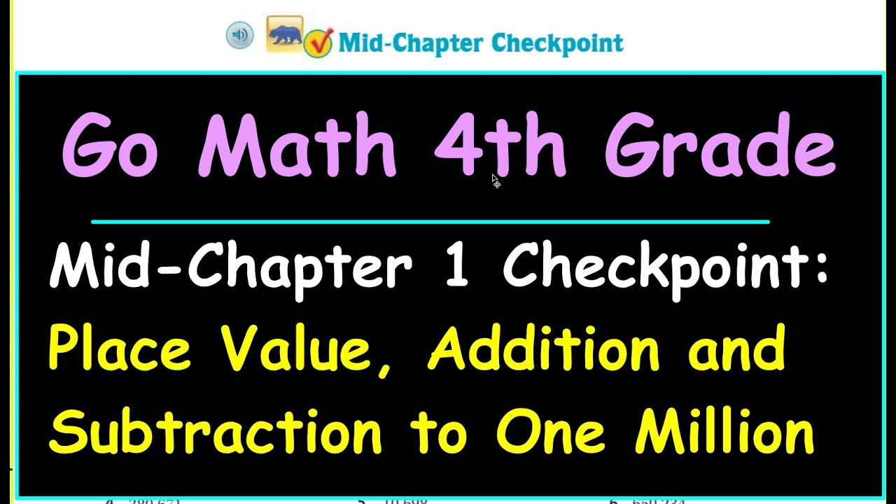 Go Math 4th Grade Mid Chapter 1 Checkpoint