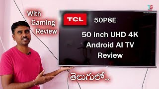 TCL 50 inch 4K UHD Android AI TV(50P8E) Review (Telugu)
