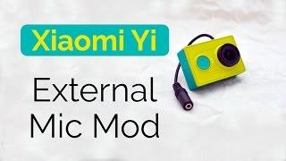 Xiaomi Yi External Microphone Mod | Action Cam Hack