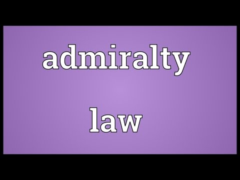Admiralty law Meaning