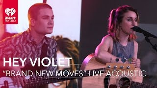 "Hey Violet - ""Brand New Moves"" Live Acoustic 