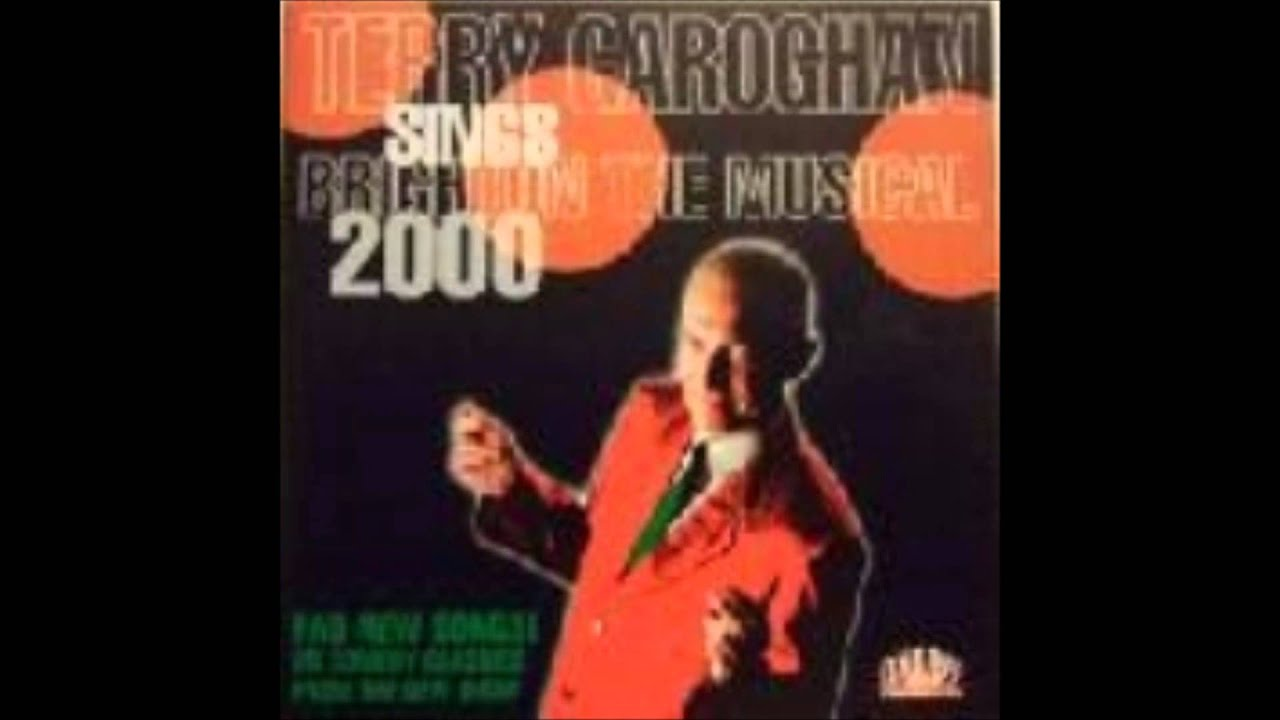 Terry Garoghan - Terry Garoghan Sings Brighton The Musical 2000