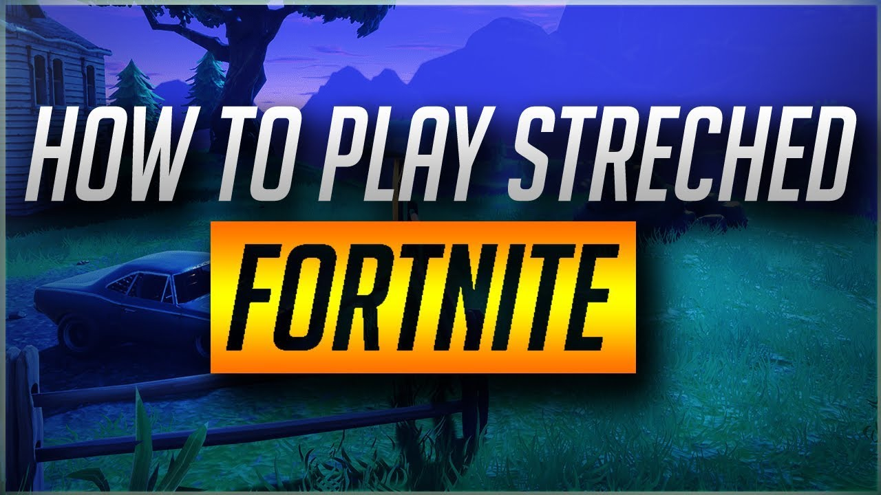 Fortnite: How to play on a Custom Resolution PC (Nvidia & AMD)