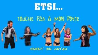 (YTP FR) ...ETSI TPMP faisait du catch.