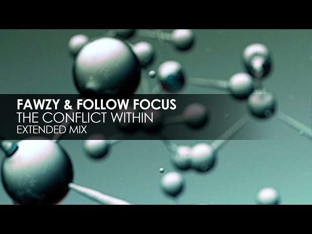FAWZY & Follow Focus - The Conflict Within