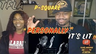 P-Square - Personally (Official Music Video) | (THATFIRE LA) Reaction