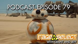 Rage Select Podcast Episode 79 - Grant and Jeff answer your questions!
