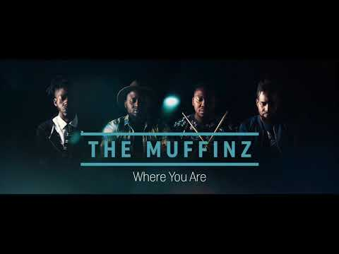 The Muffinz - Where You Are (Official Audio)