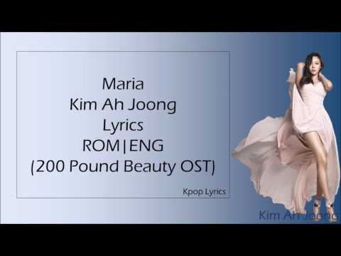 Maria - Kim Ah Joong(김아중) Lyrics ROM/ENG (200 Pound Beauty OST)
