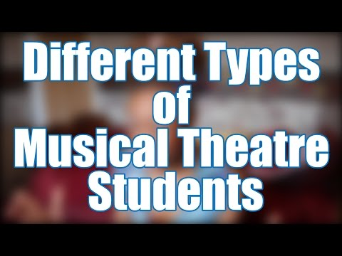 Different Types Of Musical Theatre Students