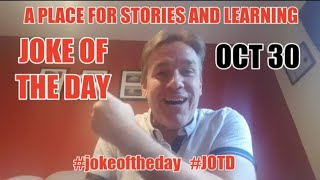 #HALLOWEEN DAD JOKES OF THE DAY OCT 30 | A PLACE FOR STORIES AND LEARNING