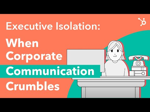 Executive Isolation: When Corporate Communication Crumbles