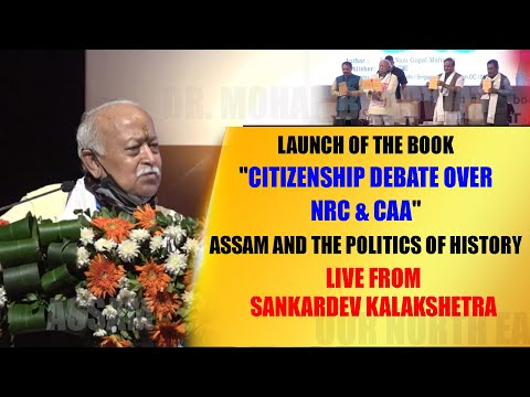 """Launch of the book """"Citizenship Debate Over NRC & CAA"""" Assam and the Politics of History"""