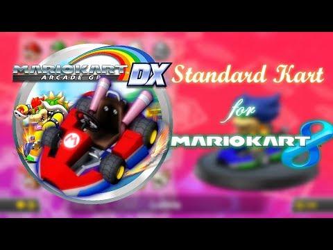 Mario Kart 8 — Standard Kart GPDX v1.0 (MK8 Custom Vehicle ...