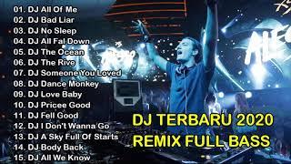 Dj Terbaru 2020 Remix Full Bass Tanpa Iklan - Lagu Barat Terbaru 2020 Terpopuler Di Indonesia