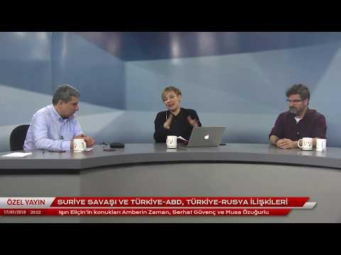 Suriye Savaşı ve Türkiye-ABD, Türkiye-Rusya ilişkileri. Amberin Zaman, Serhat Güvenç, Musa Özuğurlu