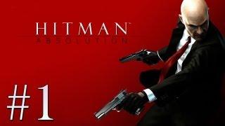 Hitman Absolution  Detonado / Gameplay Parte 1 [ PT- BR]