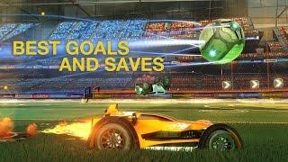 Rocket League - Best Goals and Saves #1