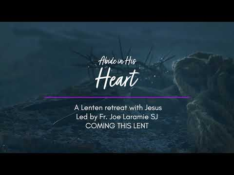 Preview - Abide in His Heart - Lent Retreat 2021